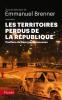 Brenner : Les territoires perdus de la République