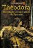 Girod : Théodora : prostituée et impératrice de Byzance