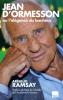 Ramsay : Jean d'Ormesson ou l'élégance du bonheur (nouv. éd.)