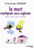 Charbonnier : La mort expliquée aux enfants mais aussi aux adultes