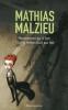 Malzieu : Maintenant qu'il fait tout le temps nuit sur toi