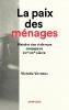 Vanneau : La paix des ménages. Histoire des violences conjugales (XIX-XXIe siècle)