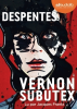 Despentes : Vernon Subutex, 1 (audio)