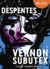 Despentes : Vernon Subutex, 3 (CD MP3)