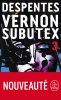 Despentes : Vernon Subutex, 3