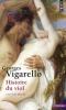 Vigarello : Histoire du viol : XVIe - XXe siècle