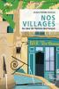 Rioux : Nos villages. Au coeur de l'histoire des Français
