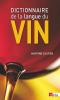 Dictionnaire de la langue du vin (poche)