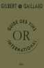 Gilbert : Guide des vins international 2018 - OR