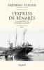 Vitoux : L'express de Bénarès : à la recherche d'Henry J.-M. Levet. Récit