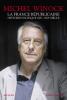 Winock : La France républicaine. Histoire politique XIXe-XXIe siècle