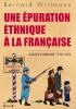 Wittmann : Epuration ethnique à la française (Alsace-Lorraine 1918-1922)