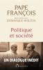 Wolton : Politique et société. Entretiens