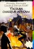 Kourouma : Yacouba, chasseur africain