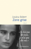 Robert : Zone grise