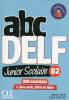 abc DELF Junior Scolaire B2 - 200 exercices + livre web, 100% en ligne