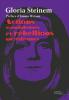 Steinem : Actions scandaleuses et rébellions quotidiennes