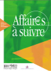 Affaires à suivre. Cours de français professionnel - livre d'élève