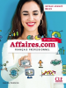 Affaires.com - niveau avancé, B2-C1 : français professionnel - avec DVD (3e éd.)