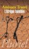 Traoré : L'Afrique humilié