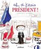 Leblanc : Ah si j'étais président !
