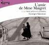 Simenon : L'amie de Madame Maigret. 3 CD audio