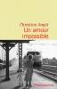 Angot : Un amour impossible (Prix Décembre 2015)