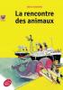 """Kästner : La rencontre des animaux (nouv. éd. de """"La conférence des animaux"""")"""