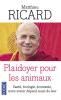 Ricard : Plaidoyer pour les animaux