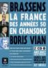 La France en chanson des années 50: Georges Brassens & Boris Vian