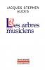 Alexis : Les arbres musiciens