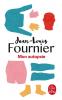 Fournier : Mon autopsie