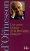 d'Ormesson : Une autre histoire de la littérature française (coffret vol. 1 et 2)
