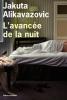 Alikavazovic : L'avancée de la nuit
