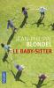Blondel : Le baby-sitter (noun. éd.)