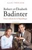 Frerejean : Robert et Elisabeth Badinter. Deux enfants de la République