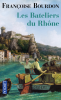 Bourdon : Les Bateliers de la Rhône