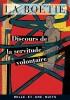 La Boétie : Discours de la servitude volontaire