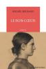 Bernard : Le bon coeur (Prix Roman France Télévision 2018)