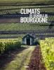 Bourgogne : Climats du vignoble de Bourgogne