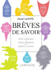 Lacotte : Brèves de savoir. Petit inventaire de culture générale pour esprits curieux (nouv. éd.)