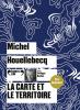 Houellebecq : La carte et le territoire (Prix Goncourt 2010)