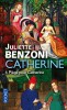 Benzoni : Catherine T4 : Piège pour Catherine