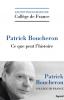 Boucheron : Ce que peut l'histoire. Leçon inaugurales du Collège de France