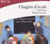 Pennac : Chagrin d'école. 1 CD MP3