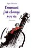 Desarthe : Comment j'ai changé ma vie (nouv. éd.)