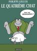 Geluck : Le Chat 04 : Le Quatrième chat