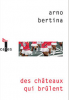 Bertina : Des chateaux qui brulent