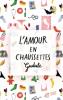 Gudule : L'amour en chaussettes (nouv. éd.)