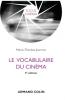 Le vocabulaire du cinéma (4e édition augmentée)